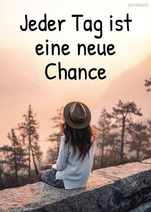 Jeder Tag Bedeutet Eine Neue Chance